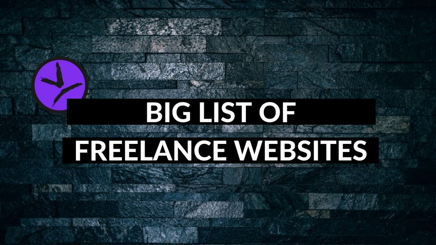 Big List of Freelance Websites